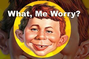 Worry - Alfred E Neuman