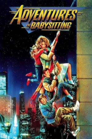 Adventures in Babysitting - Poster