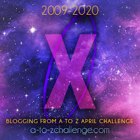 A to Z Challenge - X
